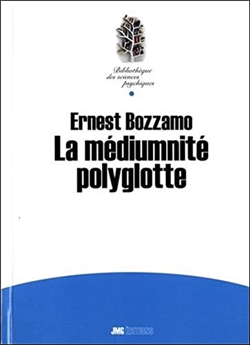 MEDIUMNITE POLYGLOTTE -LA-: BOZZANO ERNEST