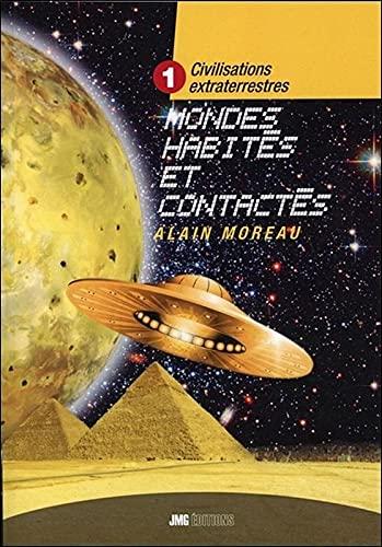 9782357840294: Civilisations extraterrestres Tome 1 - Mondes habités et contactés