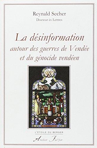 9782357910102: La désinformation autour des guerres de Vendée et du génocide vendéen