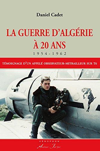 9782357910744: La Guerre d'Algérie à 20 ans (1954-1962)
