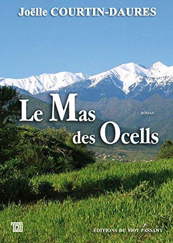 9782357920392: Le mas des Ocells