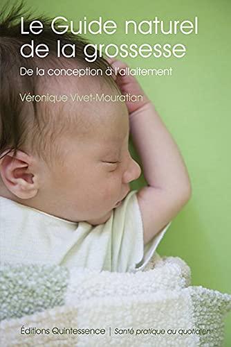 9782358050326: Le guide naturel de la grossesse (French Edition)