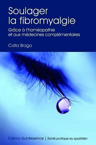 9782358050340: Soulager la fibromyalgie (French Edition)