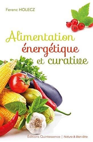9782358050616: Alimentation �nerg�tique et curative