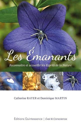 9782358050623: Les Emanants - Reconnaître et accueillir les esprits de la Nature