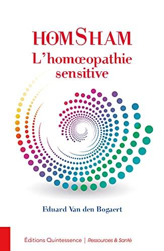 9782358050937: Homsham - L'homéopathie sensitive