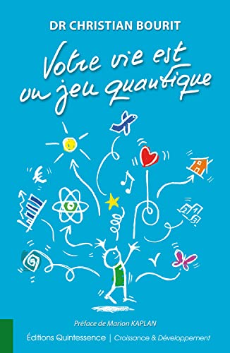9782358051392: Votre vie est un jeu quantique