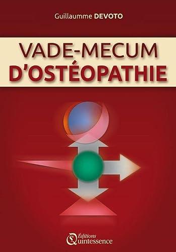 Vade-mecum d'ostéopathie: Guillaume Devoto