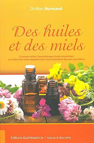9782358051699: Des huiles et des miels