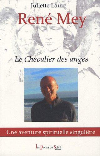 9782358080040: René Mey: Le Chevalier des anges