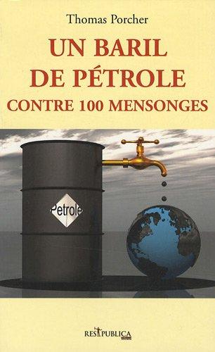 9782358100014: un baril de pétrole contre 100 mensonges