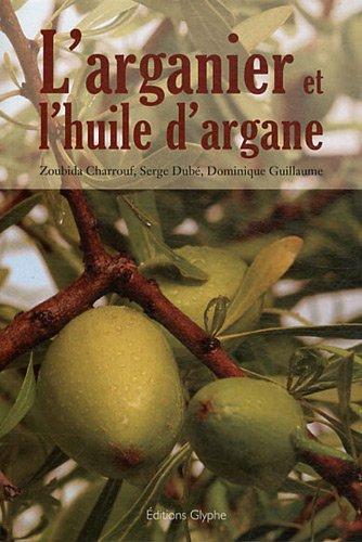9782358150446: L'arganier et l'huile d'argane