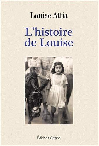 9782358151573: L'histoire de Louise