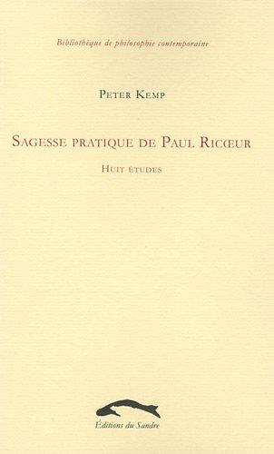 9782358210379: Sagesse pratique de Paul Ricoeur (French Edition)