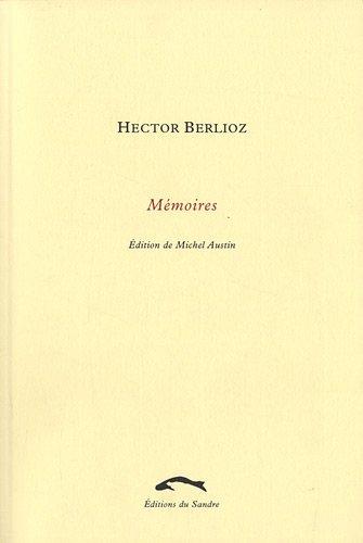 Memoires de Hector Berlioz (French Edition) (2358210439) by Hector Berlioz