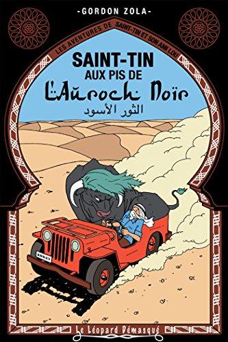 Saint-Tin aux pis de l'auroch noir: 21: Gordon Zola