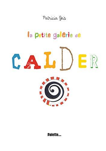 9782358320061: Petite Galerie de Calder La