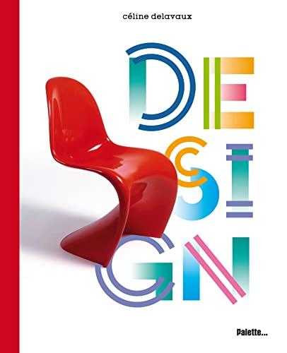 Design (French Edition): Céline Delavaux