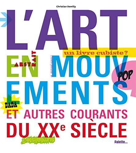 9782358320740: L'Art en mouvements et autres courants du XXe siècle