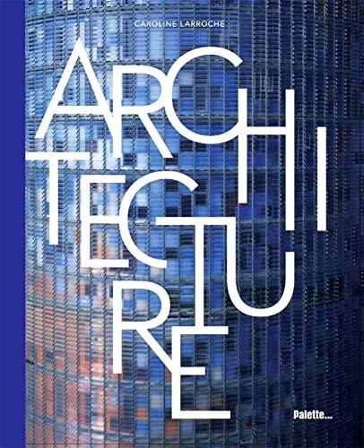 ARCHITECTURE: LARROCHE CAROLINE