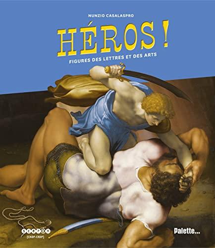 9782358321082: les heros