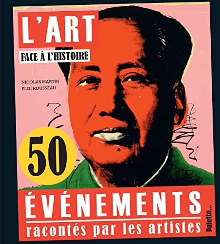 ART FACE À L'HISTOIRE (L'): MARTIN NICOLAS