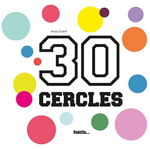 30 CERCLES: GUERIF ANDY