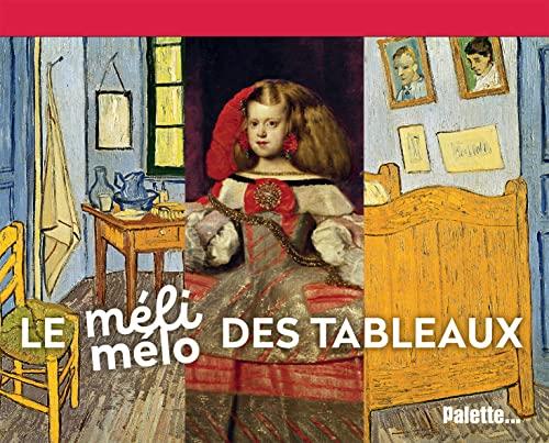 MÉLI-MÉLO DES TABLEAUX (LE): COLLECTIF