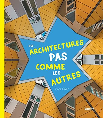 9782358322782: Des architectures pas comme les autres