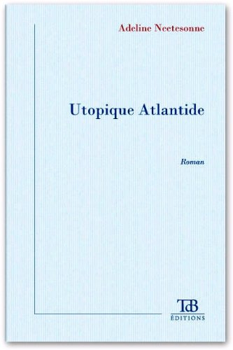 9782358360388: Utopique Atlantide