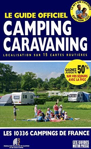 9782358390101: Le guide officiel camping caravaning : Localisation sur 15 cartes routières ; Les 10336 campings de France