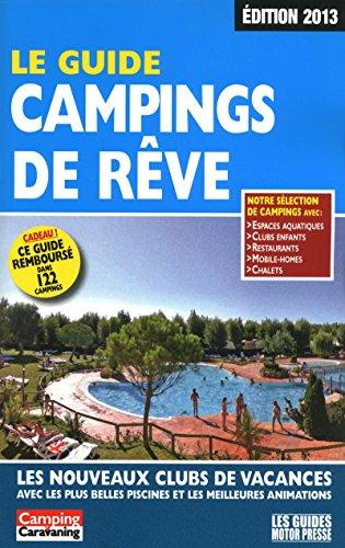 9782358390262: GUIDE CAMPINGS DE REVE 2013