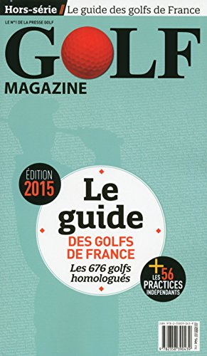 9782358390439: Le guide des golfs de France 2015