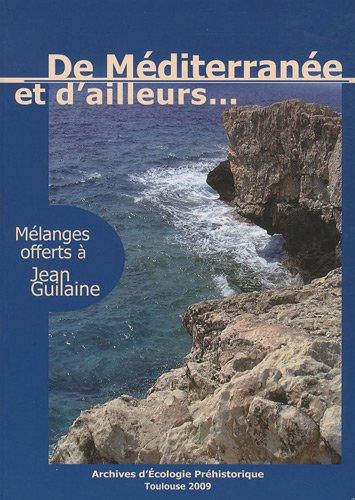 9782358420013: De Méditerranée et d'ailleurs... : Mélanges offerts à Jean Guilaine
