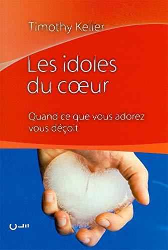 les idoles du coeur (9782358430166) by [???]