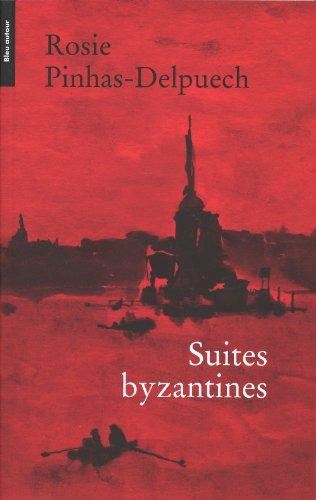 Suites byzantines: Pinhas-Delpuech, Rosie
