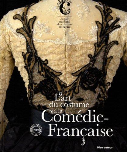 9782358480246: L'art du costume à la Comédie-Française