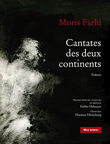 Cantates des deux continents: Farhi, Moris