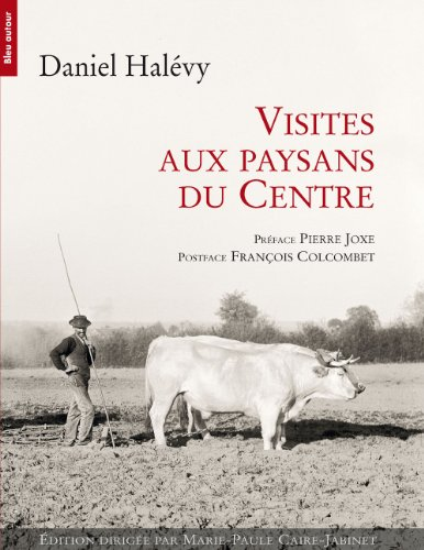 9782358480437: Visites aux paysans du Centre (1907-1934)