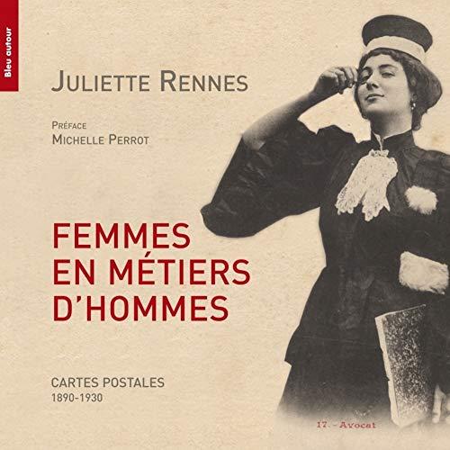 Femmes en métiers d'hommes: Rennes, Juliette