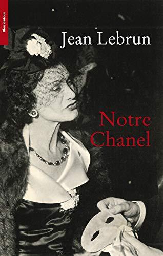 9782358480581: Notre Chanel