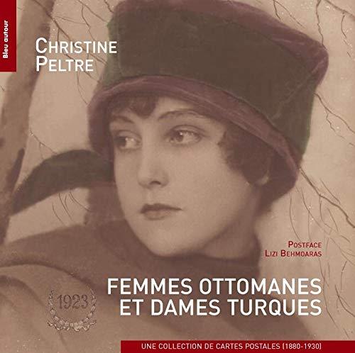 9782358480604: Femmes ottomanes et dames turques