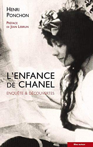Enfance de Chanel (L'): Ponchon, Henri