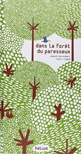 9782358510523: Dans la forêt du paresseux (French Edition)