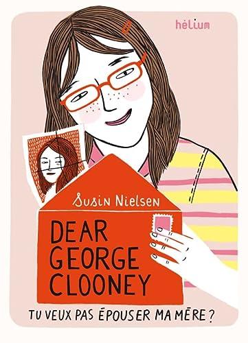 9782358510790: Dear George Clooney (French Edition)