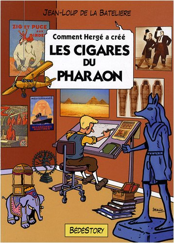 9782358530026: Comment Hergé a créé les cigares du pharaon