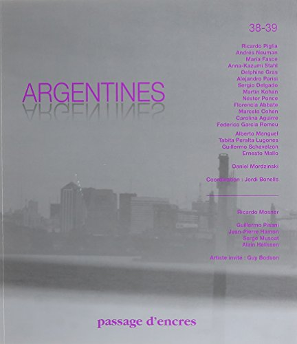 Argentines passage d'encres n38 - 39 (French Edition): Collectif