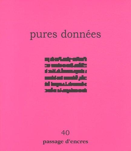 Passage d'encres n° 40 - pures données: Christiane Tricoit; Jean-Pierre