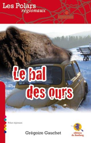 9782358590013: Le Bal des Ours