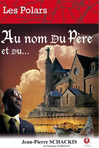 9782358590402: Au Nom du Pere et du ..